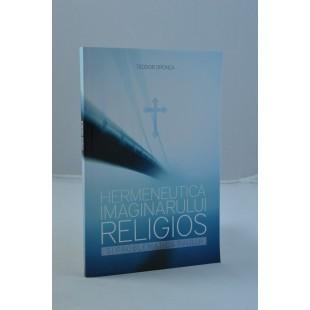 Hermeneutica imaginarului religios de Teodor Dronca