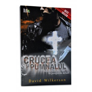 Crucea si Pumnalul de David Wilkerson
