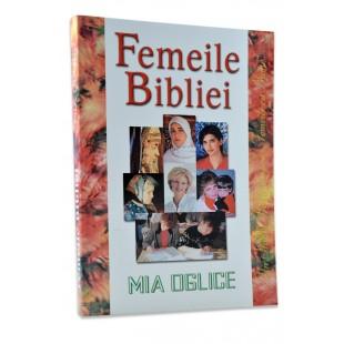 Femeile Bibliei - Femeile cu nume de Mia Oglice