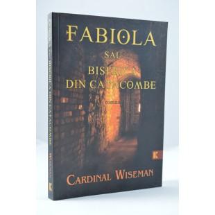 Fabiola sau Biserica din catacombe de Cardinal Wiseman