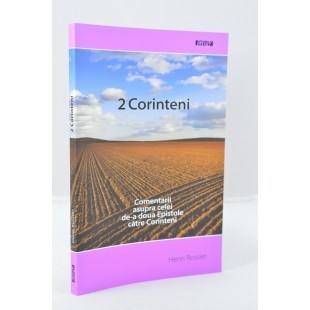 2 Corinteni - comentarii asupra cele de-a doua Epistole catre Corinteni