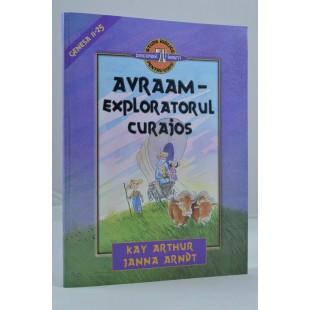 Avraam exploratorul curajos! de Kay Arthur, Janna Arndt