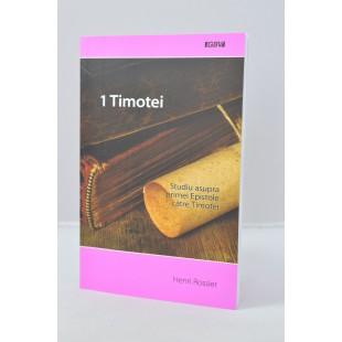 1 Timotei - studiu asupra primei Epistole catre Timotei