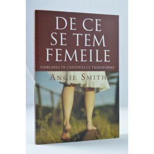 De ce se tem femeile de Angie Smith