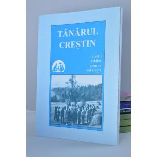 Tanarul Crestin - lectii biblice pentru cei tineri