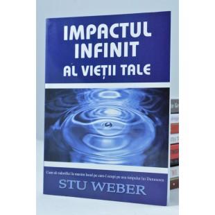 Impactul infinit al vieţii tale de Stu Weber