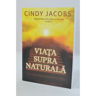 Viata supranaturala de Cindy Iacobs