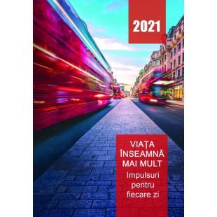 Viata inseamna mai mult - Devotinonal zilnic 2021
