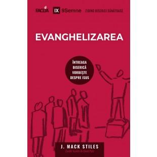 Evanghelizarea - Întreaga biserică vorbește despre Isus