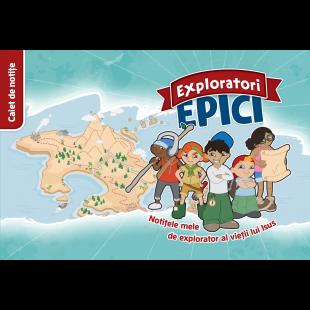 Exploratori Epici - Caiet de notițe