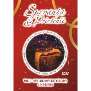 DVD, CD - Speranta si prietenii - VOL. 7 - Concert colinde