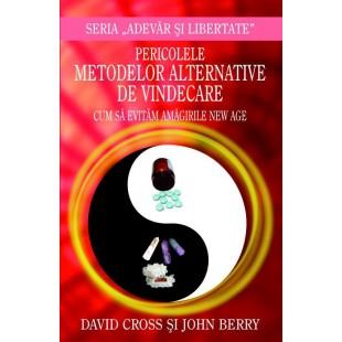 Pericolele metodelor alternative de vindecare - Cum sa evitam amagirile New Age