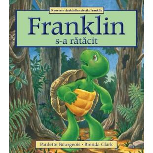 Franklin s-a ratacit - Povestiri pentru copii (3-9 ani)