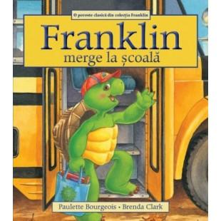 Franklin merge la scoala - Povestiri pentru copii (3-9 ani)