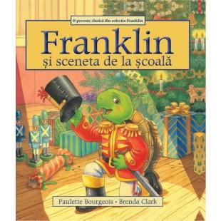 Franklin si sceneta de la scoala - Povestiri pentru copii (3-9 ani)