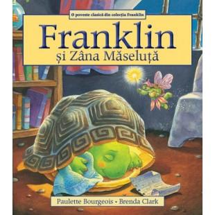Franklin si Zana maseluta - Povestiri pentru copii (3-9 ani)