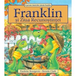 Franklin si Ziua Recunostintei - Povestiri pentru copii (3-9 ani)