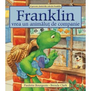 Franklin vrea un animalut de companie - Povestiri pentru copii (3-9 ani)