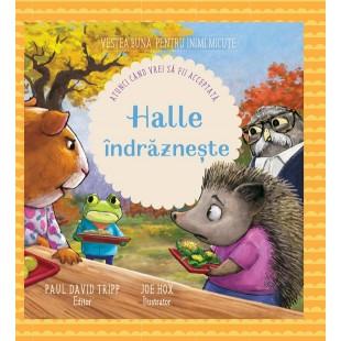 Halle indrazneste (Seria: Vestea buna pentru inimi micute) - Povestiri pentru copii