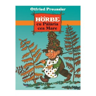 Hörbe cu Pălăria cea Mare - Povestiri pentru copii (7-10 ani)