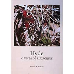 Hyde - O viață de rugăciune, Francis A. McGaw