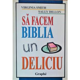 Sa facem Biblia un deliciu - Studiu biblic pentru copii