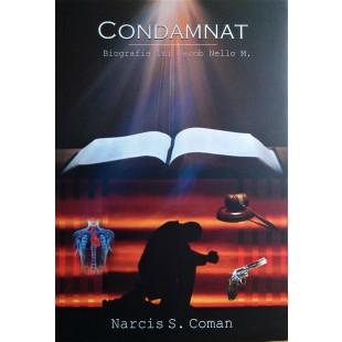 Condamnat - Biografia lui Jacob Nello M.