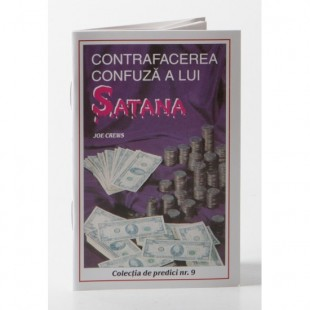 Predici scrise - Contrafacerea confuza a lui Satana, vol. 9 (brosura)