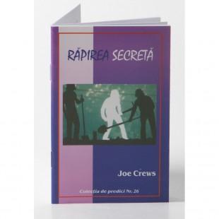 Predici scrise - Rapirea secreta, vol. 26 (brosura)