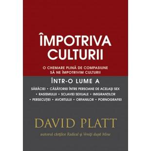 Impotriva culturii, David Platt