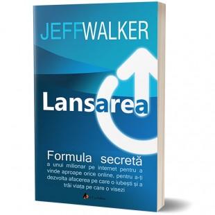 Lansarea - Formula secreta a unui milionar pe Internet. Editia II