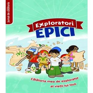 Exploratori Epici - Jurnal de călătorie - Activitati crestine pentru copii