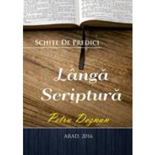 LANGA SCRIPTURA - Schite de predici de Petru Deznan