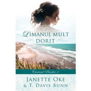 Limanul mult dorit (Seria Cântecul Acadiei, vol. 5) - roman creștin