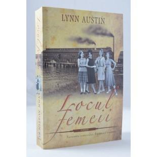 Locul femeii de Lynn Austin