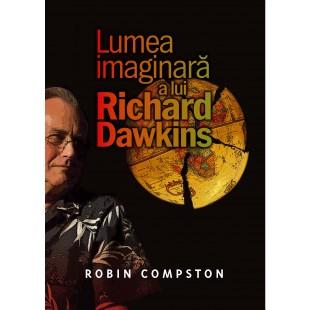 Lumea imaginară a lui Richard Dawkins - Apologetica crestina