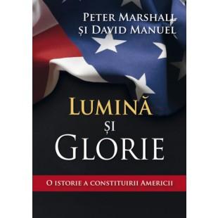 Lumina si glorie, Peter Marshall Si David Manuel