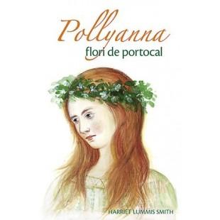 Pollyanna - Flori de portocal - vol. 3