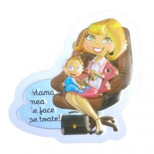 Magnet plastic - Mama mea le face pe toate!