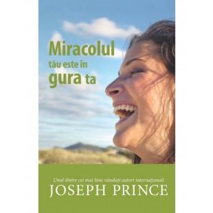 Miracolul tau este în gura ta - Dezvoltare spirituală