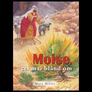 MOISE, cel mai blând om