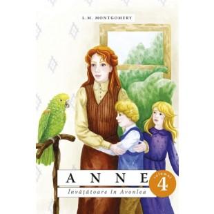 Anne. Învățătoare în Avonlea - vol. 4