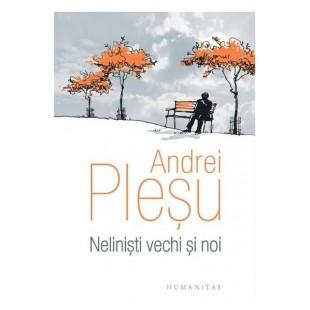 Nelinisti vechi si noi de Andrei Plesu