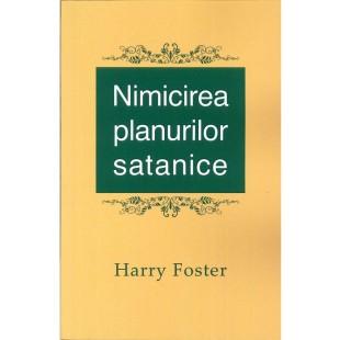 Nimicirea planurilor satanice - Dezvoltare spirituală