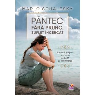 PANTEC FARA PRUNC, SUFLET INCERCAT Speranta si ajutor pentru cei ce lupta cu infertilitatea