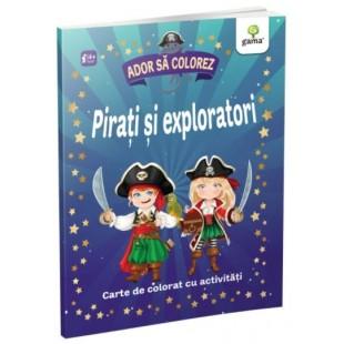 Pirati si exploratori - Carte de colorat cu activitati (4-6 ani)