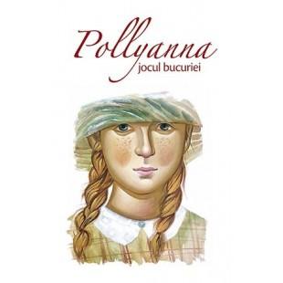 Pollyanna - Jocul bucuriei - vol. 1
