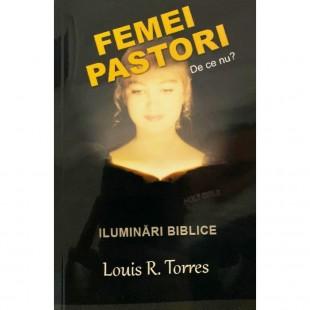 Femei pastori - de ce nu? Iluminari Biblice