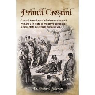 Primii crestini - Inchinarea Bisericii Primare - Istoria crestinismului