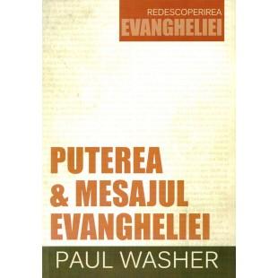 Puterea și mesajul Evangheliei - Dezvoltare spirituală